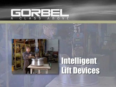 Intelligent Lifting Devices Gorbel's G-Force and Easy Arm