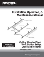 Gorbel Ceiling Mounted Workstation Bridge Crane Installation Manual