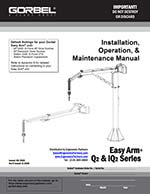 Gorbel Q2/iQ2 Easy Arm Install and Operation Manual