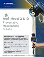 Gorbel's G-Force Q/iQ Models Preventative Maintenance Guide